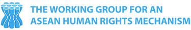 The Working Group for an ASEAN Human Rights Mechanism